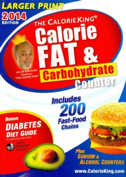 The Calorie King Calorie, Fat & Carbohydrate Counter 2014 (Paperback)