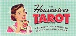 The Housewive's Tarot: A Domestic Divination Kit With Deck And Instruction Book (Cards)