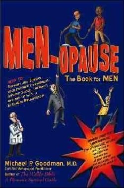 MEN-opause: The Book for Men (Paperback)