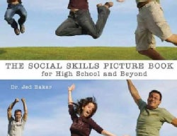 Social Skills Picture Book for High School And Beyond (Paperback)
