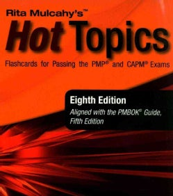 Rita Mulcahy's Hot Topics Flashcards for Passing the PMP and CAPM Exams (Spiral bound)