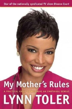 My Mother's Rules: A Practical Guide to Becoming an Emotional Genius (Paperback)