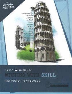 Writing With Skill, Level 3: Instructor Text (Paperback)