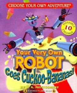 Your Very Own Robot Goes Cuckoo Bananas (Paperback)