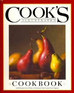 Cook&#39;s Illustrated Cookbook: 2,000 Recipes from 20 Years of America&#39;s Most Trusted Cooking Magazine (Hardcover)