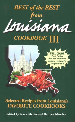 Best of the Best from Louisiana III: Selected Recipes from Louisiana's Favorite Cookbooks (Paperback)