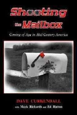 Shooting the Mailbox: Coming of Age in Mid-Century America (Paperback)