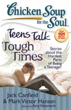 Teens Talk Tough Times: Stories About the Hardest Parts of Being a Teenager (Paperback)