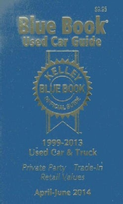 Kelley Blue Book Used Car Guide Consumer Edition April-june 2014 (Paperback)