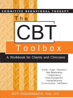 The CBT Toolbox: A Workbook for Clients and Clinicians (Paperback)