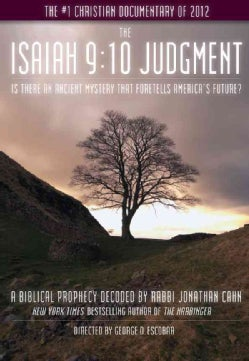 The Isaiah 9:10 Judgment: Is There an Ancient Mystery That Foretells America's Future? (DVD video)