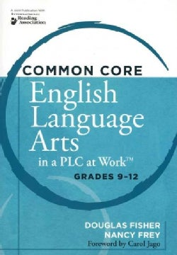 Common Core English Language Arts in a PLC at Work: Grades 9-12 (Paperback)