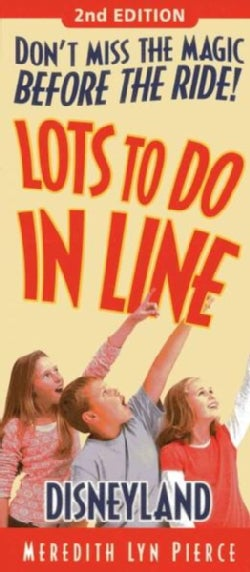 Lots to Do in Line Disneyland (Paperback)