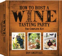 How to Host a Wine Tasting: The Complete Kit (Paperback)