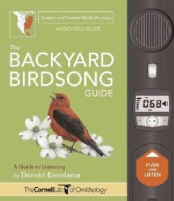 The Backyard Birdsong Guide: Eastern and Central North America: A Guide to Listening (Hardcover)