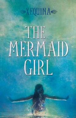 The Mermaid Girl (Paperback)