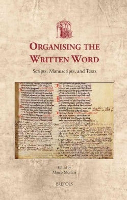 Organizing the Written Word: Proceedings of the First Utrecht Symposium on Medieval Literacy, Utrecht 5-7 June 1997 (Hardcover)