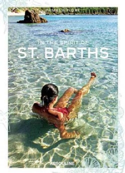 In the Spirit of St. Barths (Hardcover)