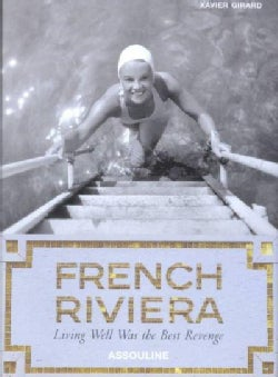 French Riviera: Living Well Was the Best Revenge (Hardcover)