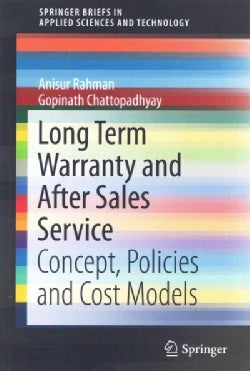 Long Term Warranty and After Sales Service: Concept, Policies and Cost Models (Paperback)