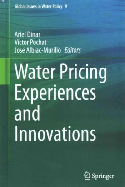 Water Pricing Experiences and Innovations (Hardcover)
