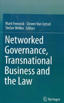 Networked Governance, Transnational Business and the Law (Hardcover)