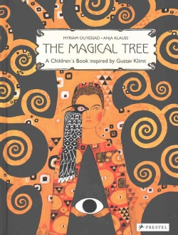 The Magical Tree: A Children's Book Inspired by Gustav Klimt (Hardcover)
