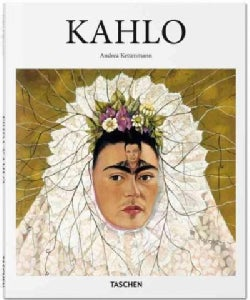 Frida Kahlo: 1907-1954: Pain and Passion (Hardcover)