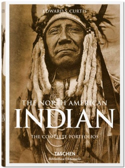 The North American Indian: The Complete Portfolios (Hardcover)