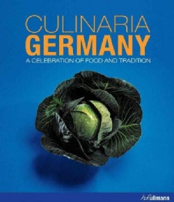 Culinaria Germany: A Celebration of Food and Tradition (Hardcover)