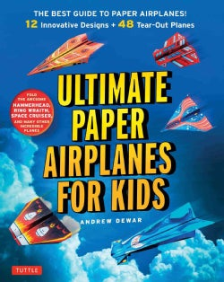 Ultimate Paper Airplanes for Kids (Paperback)