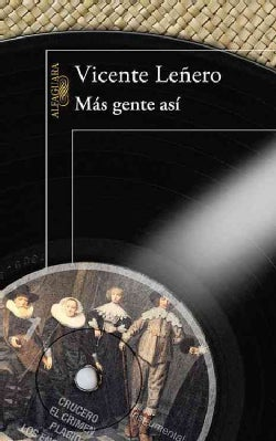 Mas gente asi / More People Like These (Paperback)