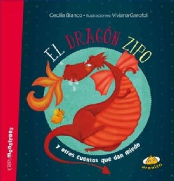 El dragon Zipo/ Zipo the Dragon (Hardcover)