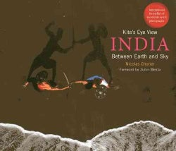 Kite's Eye View: India Between Earth and Sky (Hardcover)