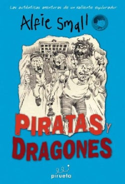 Piratas y dragones / Pirates and Dragons (Paperback)