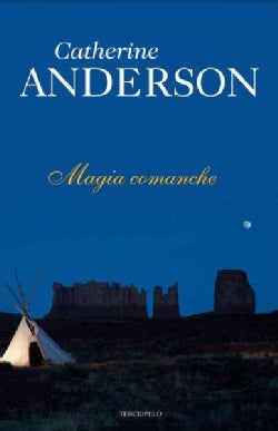 Magia comanche / Comanche Magic (Paperback)
