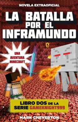 La batalla por el inframundo / Battle for the Nether (Paperback)