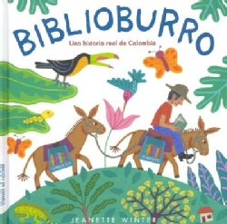 Biblioburro: Una historia real de Colombia / A true story of Colombia (Hardcover)