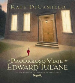 El Prodigioso Viaje De Edward Tulane/ The Miraculous Journey of Edward Tulane (Hardcover)