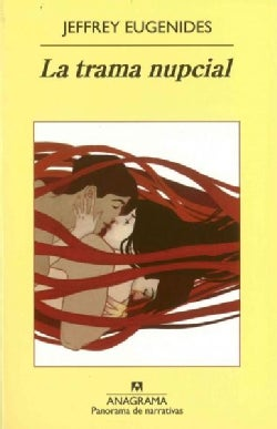 La trama nupcial / The Marriage Plot (Paperback)