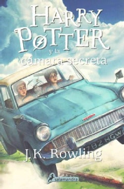 Harry Potter y la camara secreta/ Harry Potter and the Chamber Of Secrets (Paperback)