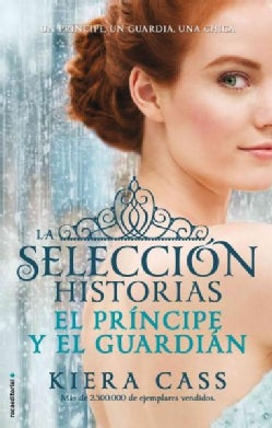 El principe y el guardian / The Prince and The Guard (Paperback)