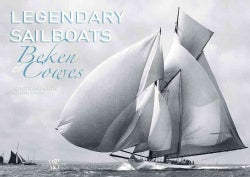 Legendary Sailboats (Hardcover)