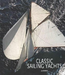 Classic Sailing Yachts (Hardcover)