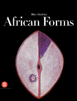African Forms: The Traditional Design and Function of Objects (Hardcover)