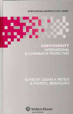 Arbitrability: International & Comparative Perspectives (Hardcover)
