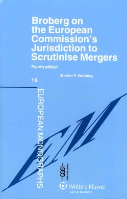 Broberg on the European Commission's Jurisdiction to Scrutinise Mergers (Hardcover)