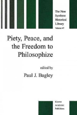 Piety, Peace and the Freedom to Philosophize (Paperback)