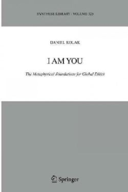I Am You: The Metaphysical Foundations for Global Ethics (Paperback)