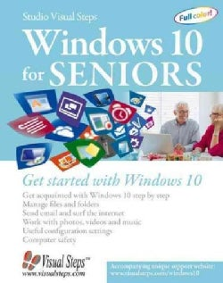 Windows 10 for Seniors: Get started with Windows 10 (Paperback)